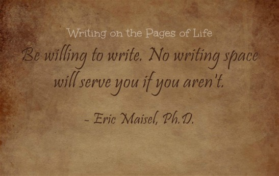 Be willing to write